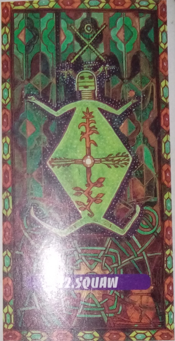 Tarot indien Lame 12 Squaw